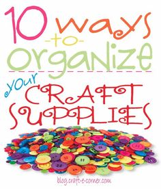 'Spring Cleaning! Great storage solutions and tips to organize your crafting supplies...!' (via Craft-e-Corner: Blog)