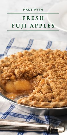 Dessert Tip: Fuji apples are at their most delicious when teamed with spices, crumble topping and a made-from-scratch crust. Share a slice of Dutch Apple Pie.