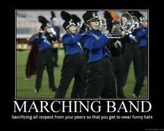Marching band poster by Darth-Snickers Band Nerd, Band Mom, Love Band, Marching Band Quotes, Marching Band Problems, Flute Problems, Music Memes, Music Humor, Band Jokes