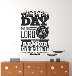Psalm 118:24 Let Us Rejoice Vinyl Wall Decal by MaddCaveDecals