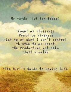 My to-do list... || #words #saying #quote #inspirational #motivational #positive #kindness