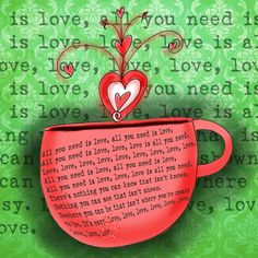 A cup of love. What my #coffee says to me March 24. All you need is love!!!