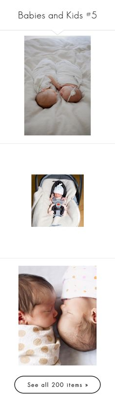 """""""Babies and Kids #5"""" by kelseystan97 ❤ liked on Polyvore featuring kids, baby, instagram, pictures, fotos, children, babies, baby boy, models and baby girl"""