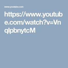 https://www.youtube.com/watch?v=VnqlpbnytcM