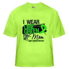 I Wear Lime Green Ribbon For My Mom Lymphoma shirts and gifts featuring a grunge design and a distressed lime green ribbon for Non-Hodgkin's Lymphoma awareness #lymphoma #nonhodgkinslymphoma #lymphomawareness
