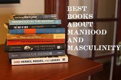 best books about manhood and masculinity
