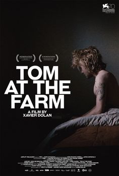 Alternate poster for Tom At The Farm (Dir. Xavier Dolan, by midmarauder. Xavier Dolan, Cinema Posters, Film Posters, Movie List, I Movie, Cinema Movies, Indie Movies, Alternative Movie Posters, Gay