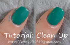 DIY Manicure Clean-up Tutorial - Easy, simple & helpful tips for Clean Up after painting your own nails! / via WackyLaki