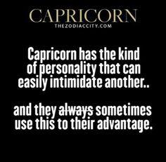 Capricorn! We're bad, so, so bad! Lol!