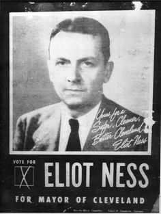 The real Elliot NessDirector of Public Safety for Cleveland, and also ran for major