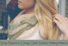 Sunny Projects in a Snap: Quick Summer Knitting Patterns | stitchandunwind.com These Quick Summer Knitting Patterns will add some instant charm to your wardrobe when running out for last minute summer plans.