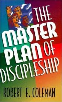 The Master Plan of Discipleship (Paperback) ~ Robert Coleman (Au... Cover Art