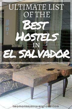 Ultimate List of The Best Hostels in El Salvador