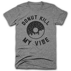 Donut Kill My Vibe Tee ($22) ❤ liked on Polyvore featuring tops, t-shirts, dark gray shirt, dark grey shirt, dark grey t shirt, tee-shirt and t shirt