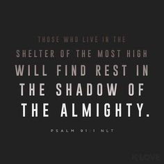 ENCOURAGING WORD OF THE DAY via @kloveradio  The one who lives under the protection of the Most High dwells in the shadow of the Almighty. Psalms 91:1 HCSB  http://ift.tt/1H6hyQe  Facebook/smpsocialmediamarketing  Twitter @smpsocialmedia