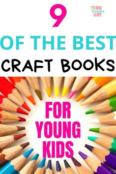 9 of the best craft books for young kids that are cheap and easy, make easy crafts with your kids with no problems at all, make easy crafts with supplies you already have on hand, make awesome crafts with your kids that are quick, cheap and easy, kids activities, kids crafts, toddler crafts, toddler activities, quick kids crafts, cheap kids crafts Easy Arts And Crafts, Easy Craft Projects, Crafts For Girls, Crafts To Do, Kids Crafts, Easy Toddler Crafts, Toddler Activities, Craft Books, Book Crafts