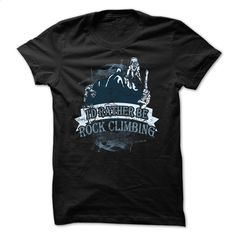 Climbing t-shirt Id rather be rock climbing T Shirts, Hoodies, Sweatshirts - #business shirts #work shirt. MORE INFO => https://www.sunfrog.com/Sports/Id-rather-be-rock-climbing.html?60505