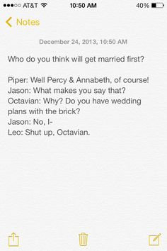 All I'm saying is that I had better see a proposal coming out of Percy's mouth in the Blood of Olympus!
