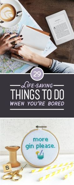 29 Life-Saving Things To Do When You're Bored