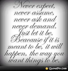 Let it be Inspirational Quotes Pictures, Great Quotes, Quotes To Live By, Me Quotes, Live Laugh Love, Faith In God, Good Thoughts, Beautiful Words, Picture Quotes