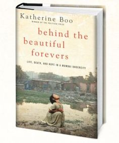Author Katherine Boo embedded herself into the slums of Mumbai India so readers can see, hear & to a degree understand the lives of the residents. The interwoven stories of the many families grabs you as a reader & carries you into a hidden world, & into the lives of people impossible to forget.