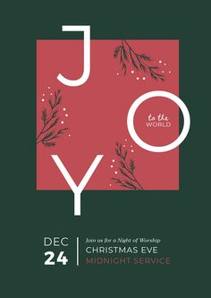 Joy to the World Christmas Eve Service Template of Festive flyers and social media and Christmas Day poster templates that can be edited in your web browser. No Graphic designer required! Design Typography, Graphic Design Posters, Graphic Design Illustration, Graphic Design Inspiration, Poster Designs, Digital Illustration, Design Ideas, Poster Layout, Poster S