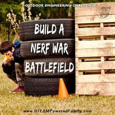 DIY Nerf War Battlefield