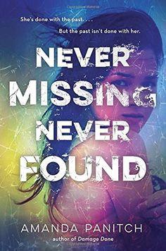 Never Missing, Never Found by Amanda Panitch https://www.amazon.com/dp/0553507648/ref=cm_sw_r_pi_dp_cFRFxbRHF23CJ