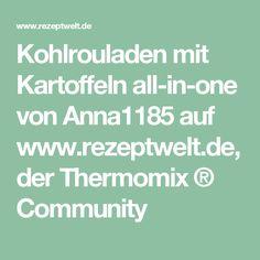 Kohlrouladen mit Kartoffeln all-in-one von Anna1185 auf www.rezeptwelt.de, der Thermomix ® Community