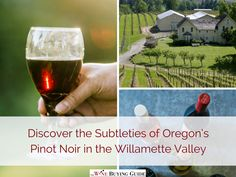 Oregon's Willamette Valley wine region, located just outside of Portland, has the cool and temperate growing conditions that are perfect for the cultivation of Pinot Noir grapes. There's no better expression of the Willamette Valley terroir than the delicate flavors and subtleties of its Pinot Noir. Wine enthusiasts who visit the region will be able to taste firsthand the nuances of the terroir, as they travel between the areas trying a variety of excellent wines.