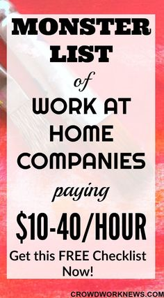 If you are looking for legitimate work at home companies paying well, then you need this list. It has over 50 work at home companies paying $10-40 per hour. Grab this FREE list now.