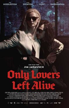 A great movie poster from Only Lovers Left Alive! Tom Hiddleston and Tilda Swinton star in the excellent vampire film by Jim Jarmusch. Need Poster Mounts. Tilda Swinton, Films Cinema, Cinema Posters, Movie Posters, Tom Hiddleston, Alive Film, Only Lovers Left Alive, Mia Wasikowska, Poster Fonts