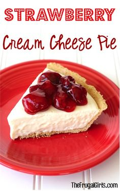 No-Bake Strawberry Cream Cheese Pie Recipe!