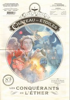Le château des étoiles -3- Les conquérants de l'éther