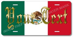 """Mexico Mexican YOUR TEXT Aluminum Vanity License Plate Tag 6""""x12"""" Flag Pride"""