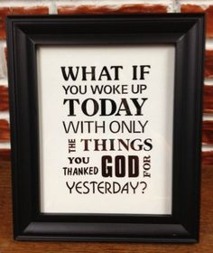 What If You Woke Up Today With Only The Things You by LilSnippets, $7.50