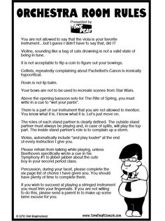 Based on the comic Orchestra Room Rules, this hilarious x poster clearly explains the rules of your orchestra classroom to your students so they obviously get the point. The poster is professi Orchestra Problems, Orchestra Humor, Music Jokes, Music Humor, Funny Music, Jimi Hendricks, Band Jokes, Violin Music, Teaching Music