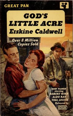 Pulp Art for GOD'S LITTLE ACRE which was later made into a film with Tina Louise, Robert Ryan, and Michael Landon.