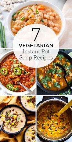Check out our 7 favorite Vegetarian Instant Pot Soup recipes! These healthy soups make the the best easy and cozy meal. We've got everything from vegetable, tomato, bean, to potato soups on here! #instantpotsoup #vegetariansoup #souprecipes