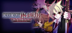 UNDER NIGHT IN-BIRTH Exe Late Game Free Download for PC Direct Link ONE FTP LINK | TORRENT | FULL GAME | REPACK | DLCs | Updates and MORE!