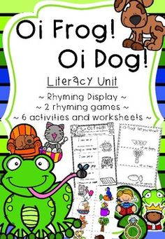 Have fun learning to rhyme with these engaging activities relating to the hilarious stories 'Oi Frog and Oi Dog!' This pack is full of activities and resources that will keep your students intrigued all week long! There is a huge variety included, with resources for displays, rhyming games, picture cards and worksheets.~Activities Included ~1.