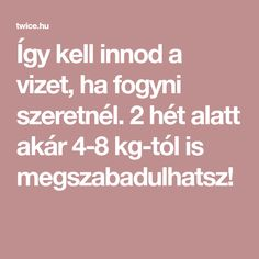 17 nap fogyni)