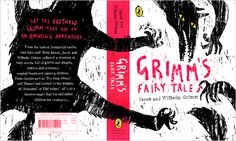 Kingston University illustrator Lorna Scobie's cover design for 'Grimm's Fairy Tales', which won second prize in the children's category of the 2012 Penguin Design Award.