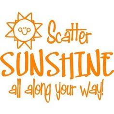 Scatter sunshine