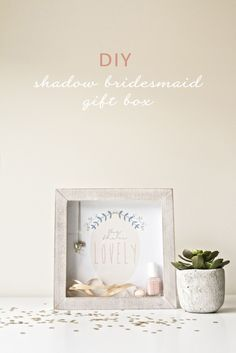 Guest Post   DIY Bridesmaids Shadow Box Gift Idea from Ruffles & Bells - Simply Peachy