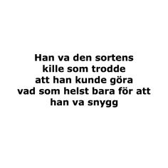 Poem Quotes, Qoutes, Poems, Swedish Quotes, Different Quotes, I Think Of You, Sony, Inspirational Quotes, Thoughts