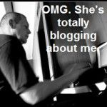 He's Butt Hurt Over Your Blog aka Is This Blog Post About Me?