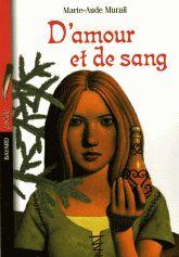 15 décembre : D'amour et de sang / Marie-aude Murail