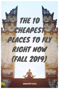 Here are the cheapest places to fly this season according to air deal experts, plus exactly when to go for a truly cheap vacation. Cheapest Places To Fly, Places To Go, Travel Fund, Travel News, Minneapolis Hotels, Gulf Of Alaska, New Airline, Palm Beach Resort, Las Vegas Resorts