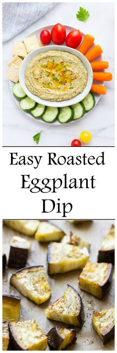 Easy Roasted Eggplant Dip- eggplant has never tasted so creamy and delicious! #vegan #glutenfree